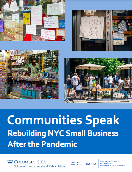 """""""Communities Speak: Rebuilding NYC Small Business After the Pandemic"""" is the new report from Columbia SIPA."""