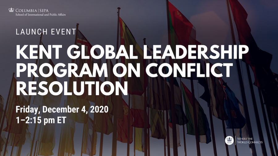 The Kent Global Leadership Program on Conflict Resolution launched on December 4, 2020.